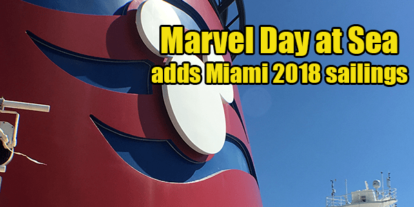 Marvel Day at Sea 2017 and 2018